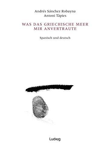 Was Das Griechische Meer Mir Anvertraute  Sobre Una Confidencia Del Mar Griego  Taller De Traducción Literaria