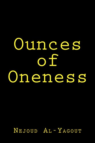 Book: Ounces of Oneness by Nejoud Al-Yagout