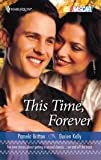 img - for This Time, Forever Publisher: Harlequin book / textbook / text book
