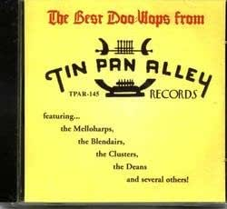 The Best Doo Wops From Tin Pan Alley Records