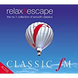 Classic FM - Relax and Escape - The No.1 Collection of Smooth Classics