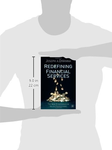 Redefining Financial Services: The New Renaissance in Value Propositions
