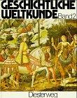 Geschichtliche Weltkunde, 3 Bde., Bd.2, Vom Zeitalter der Entdeckungen bis zum Ende des 19. Jahrhunderts