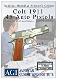 Colt-1911 .45 Auto Amorer's Course & Technical Manual on Video