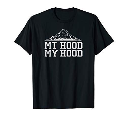 Mt Hood My Hood Oregon Outdoor Nature Adventure Gift T-Shirt