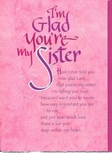 Amazoncom Sister Birthday Greeting Card Im Glad Youre My
