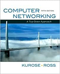 Computer Networking: A Top-Down Approach 5th (fifth) edition Text Only