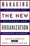 Managing the New Organization, David Limerick and Bert Cunnington, 155542581X
