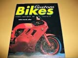Custom Bikes, Volker Koerdt, 156138478X
