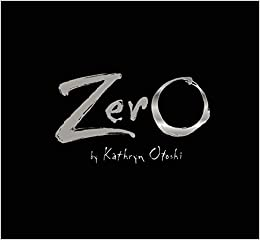 Image result for Zero by kathryn otoshi