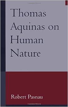 Aquinas On Human Nature Pasnau