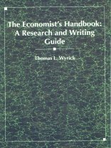 The Economist's Handbook: A Research And Writing Guide