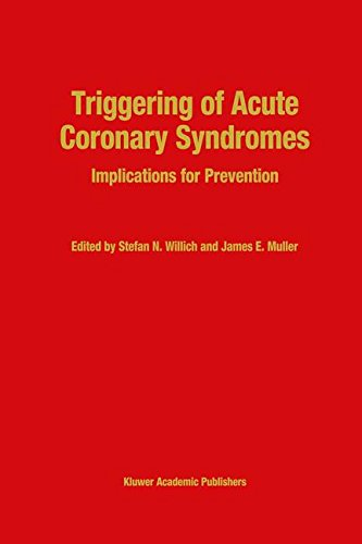 Triggering of Acute Coronary Syndromes: Implications for Prevention (Developments in Cardiovascular Medicine)