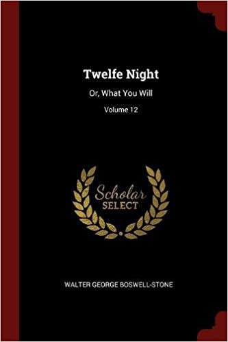 twelfe night or what you will volume 13
