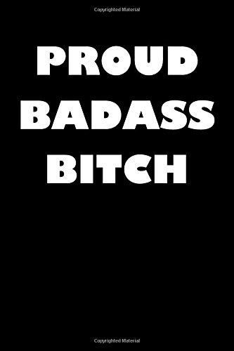 Proud Badass Bitch: Blank Lined Journal PDF