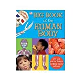 Big Book of the Human Body, Jon Hard, 0831708573