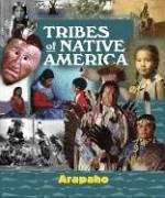 Read Online Tribes of Native America - Arapaho pdf
