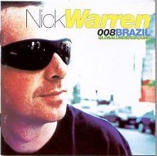 Global Underground 008: Nick Warren: Live in Brazil