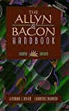 The Allyn and Bacon Handbook, Rosen, Leonard J. and Behrens, Laurence, 0205266738