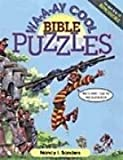 Wa-a-ay Cool Bible Puzzles, Nancy I. Sanders, 0570047919