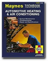 Haynes Automotive Heating and Air Conditioning Systems Manual (Haynes (Air Conditioning Shop Manual)