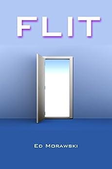 Flit by [Morawski, Ed]