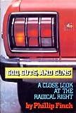 God, Guts and Guns, Phillip Finch, 0399310126