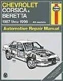Chevrolet Corsica and Beretta, 1987 Thru 1996, Haynes Publications Staff and John Haynes, 1563922061