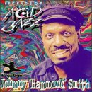 "Legends of Acid Jazz(Johnny ""Hammond"" Smith)"