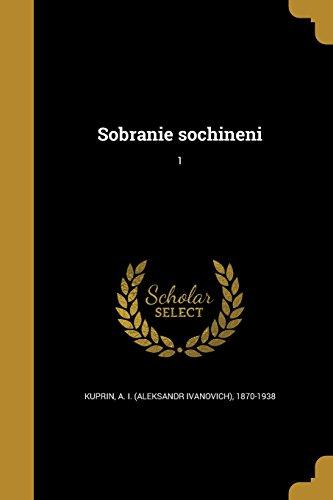 Sobranie Sochineni; 1 (Russian Edition)