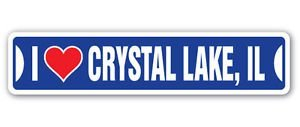 I LOVE CRYSTAL LAKE, ILLINOIS Custom Street Signs - Sticker Graphic Personalized Custom Sticker Graphic