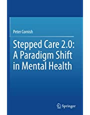 Stepped Care 2.0: A Paradigm Shift in Mental Health