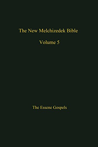 The New Melchizedek Bible, Volume 5