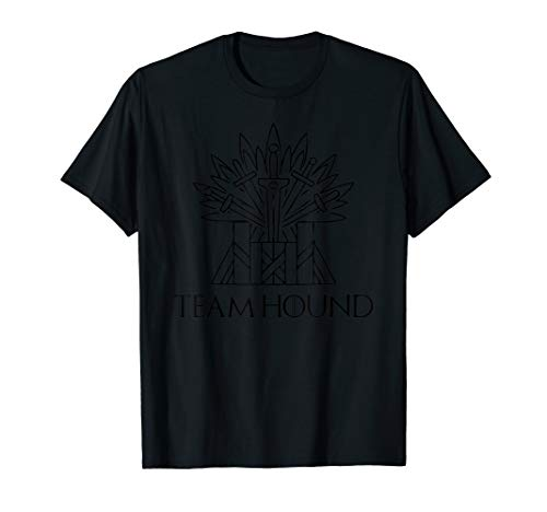 Team Hound for The Throne Shirt Perfect Fan Gift The Hound T-Shirt -