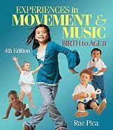 4th Movement Music Book (Experiences in Music & Movement- Birth to Age 8 4th EDITION)