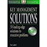 img - for Key Management Solutions: 50 Leading Edge Solutions to Executive Problems (Financial Times Management Masterclass Series) book / textbook / text book