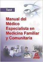 Manual Del Medico Especialista En Medicina Familiar Y Comunitaria. Test por Claudio Bueno Mariscal epub
