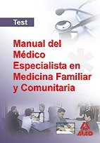 Download MANUAL DEL MEDICO ESPECIALISTA EN MEDICINA FAMILIAR Y COMUNITARIA. TEST (Spanish Edition) pdf