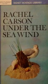 Under the Sea Wind: A Naturalist's Picture of Ocean Life (Signet Science Library)