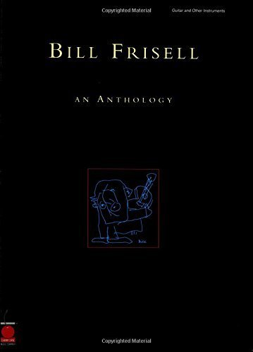 Bill Frisell: An Anthology (P/V/G Composer Collection) by Bill Frisell (2001-12-01)