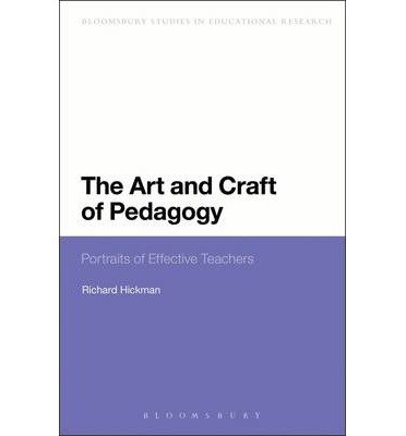 The Art And Craft Of Pedagogy: Portraits Of Effective Teachers (Continuum Studies In Educational Research) (Hardback) - Common