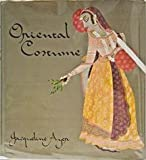 img - for Oriental Costume by Ayer Jacqueline (1974-11-01) Hardcover book / textbook / text book