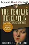 The Templar Revelation: Secret Guardians of the True Identity of Christ by Lynn Picknett, Clive Prince, Clive Prince
