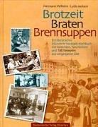 Brotzeit, Braten, Brennsuppen: Ein literarisches Münchner Vorstadt-Kochbuch