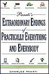 Panati's Extraordinary Endings of Practically Everything and Everybody by Unk...