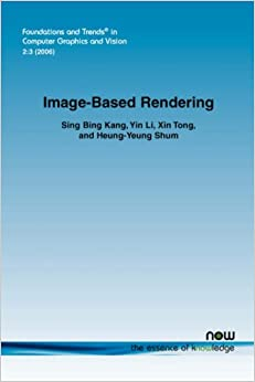 Book Image-Based Rendering (Foundations and Trends(r) in Computer Graphics and Vision)