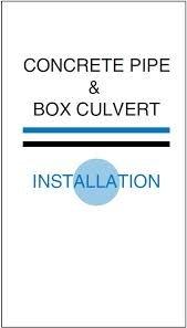 Concrete Pipe & Box Culvert Installation ()