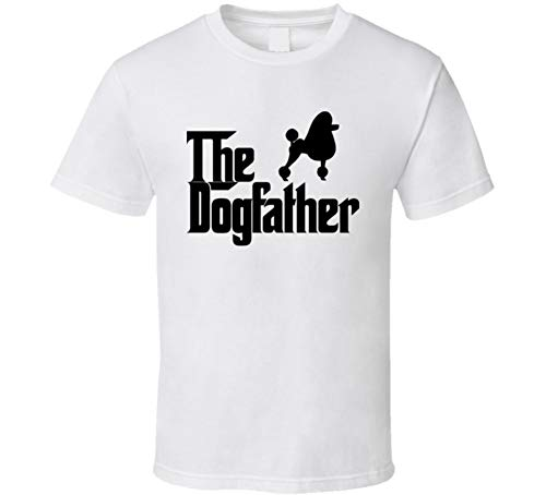 Standard Poodle Custom Dog Breed The Dogfather T Shirt L White ()