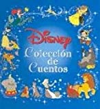 Disney Coleccion De Cuentos (Disney Coleccion De Cuentos/Disney Storybook Collections (Spanish))