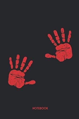 Halloween Handprint Ideas (Notebook: Bloody Hands Notebook | Dot Grid | 120 Dotted Pages | 6x9 | Cool Blood Handprints Design | Unique Halloween Journal | Journaling Gift Idea ... Boys & Girls)
